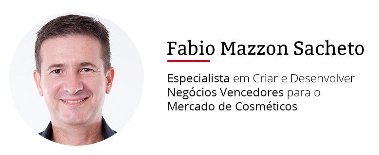 Fabio Mazzon Sacheto - Especialista em Mercado de Cosméticos